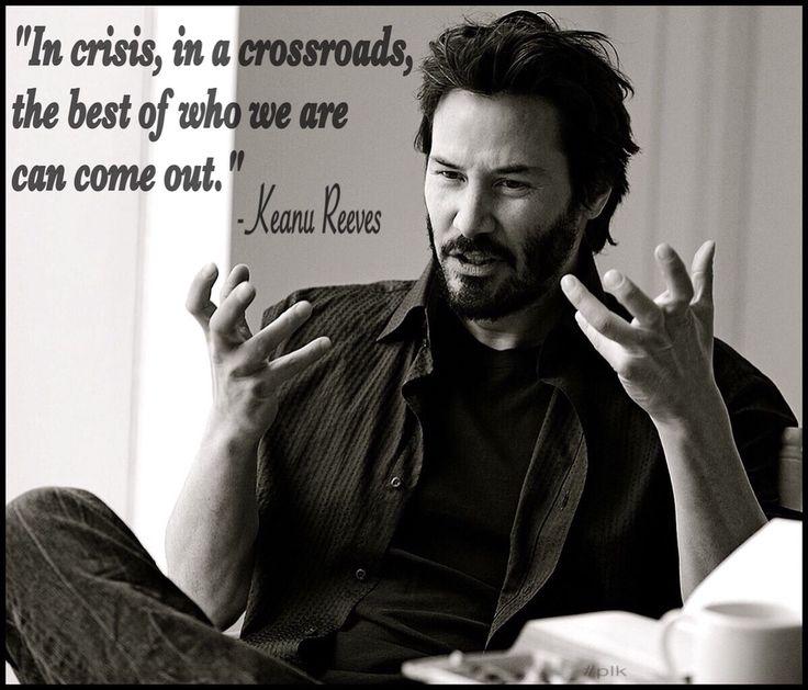 keanu quote crisis
