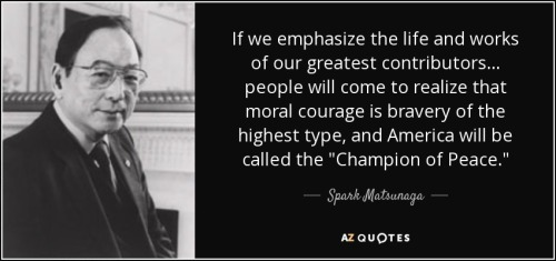 quote-if-we-emphasize-the-life-and-works-of-our-greatest-contributors-people-will-come-to-spark-matsunaga-52-88-46