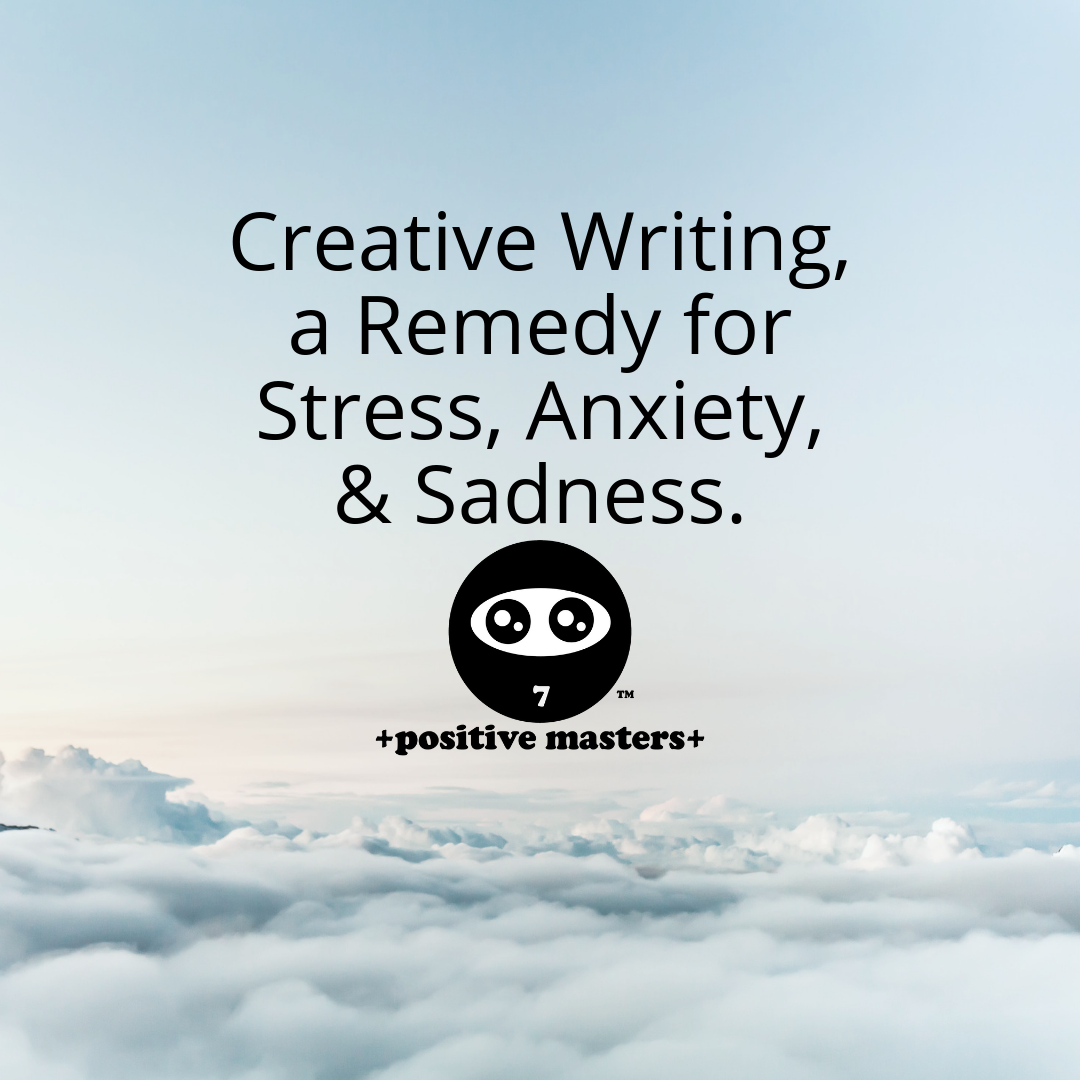 Counter stress, anxiety, and depression by writing in you diary, journal, or blog. Write a novel or nonfiction.