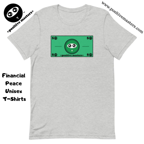 Here's our Financial Peace Unisex T-Shirt with Master 5 highlighted in the middle of the money bill because he is the master of positive wealth and financial peace, a practice of managing income, expenses, and investments to have a healthy cash flow.