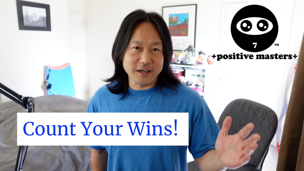 2: Positive Masters - Mindset Clips - Count Your Wins!